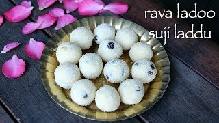 Rava Ladoo Recipe   Rava Laddu Recipe   How To Make Sooji Laddu Or Sooji Ladoo
