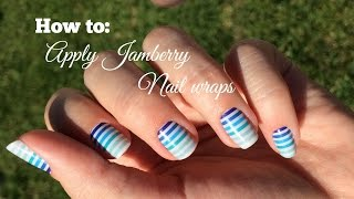 How To: Apply Jamberry Nail Wraps