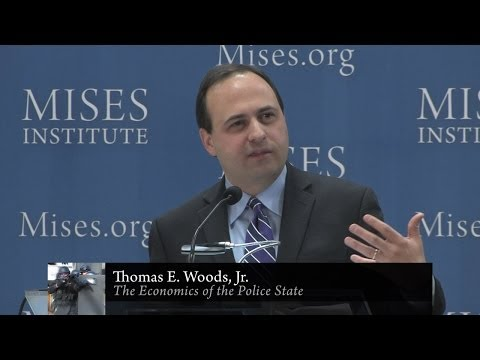 The Economics of the Police State | Thomas E. Woods, Jr.