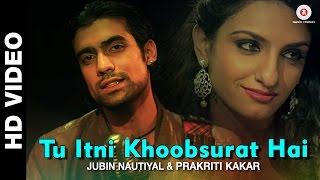 Tu Itni Khoobsurat Hai Reloaded - Prakriti Kakar | Amjad