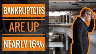 Bankruptcies are Up Nearly 16% | 2020 Recession Update