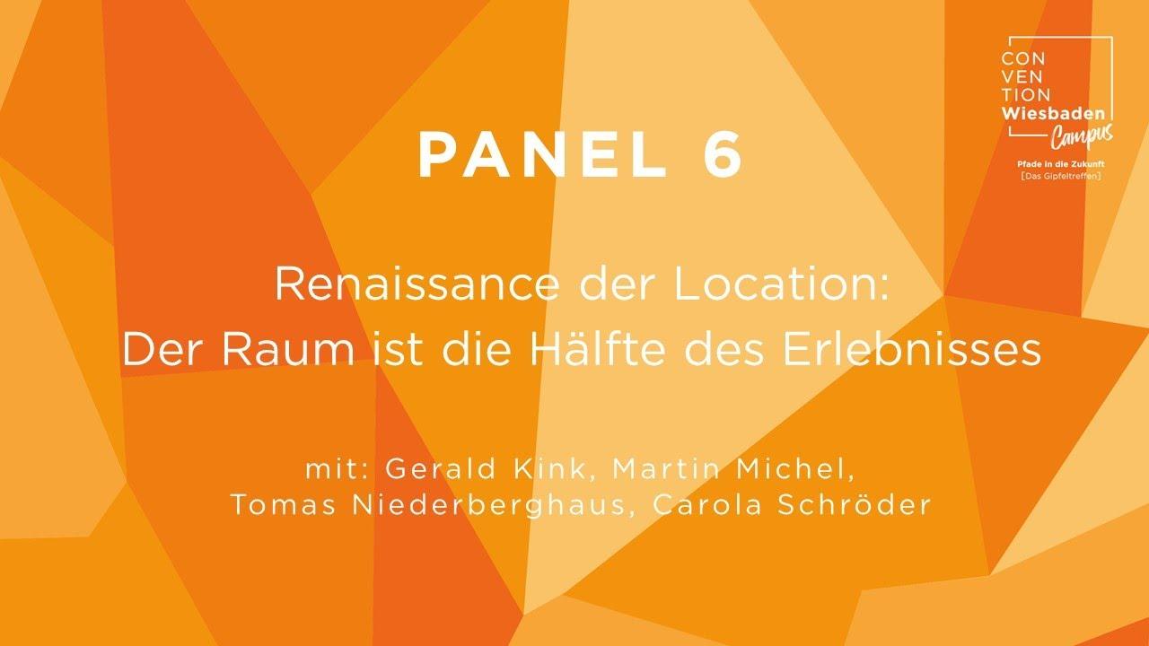 Video Panel 6: Renaissance der Location: Der Raum ist die Hälfte des Erlebnisses