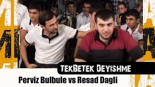 Perviz Bulbule vs Resad Dagli-Sindiraram Seni-Celilabad 2013