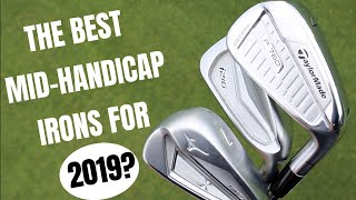 The Best Mid Handicap Irons For 2019?