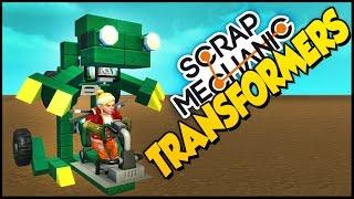 Scrap Mechanic ➤ TRANSFORMERS! Cool Little Transforming Creations [Scrap Mechanic Gameplay Showcase]