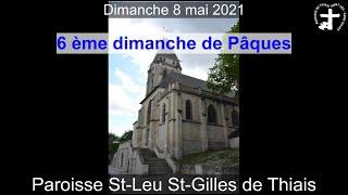 2021-05-09 – 6ème dimanche de Pâques