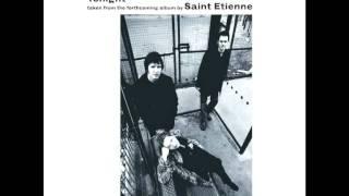 Saint Etienne - Tonight