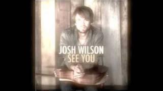 Josh Wilson- See You
