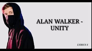 Alan Walker   Unity (Lyrics) Ft. Walkers