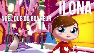 Ilona (Mitrecey) - Noël Que Du Bonheur