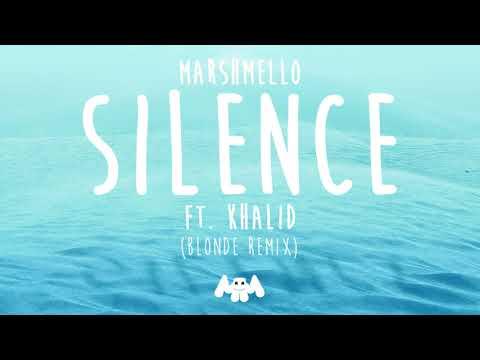 Marshmello ft. Khalid - Silence (Blonde Remix)