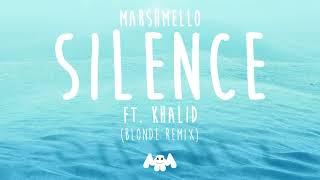 Marshmello Ft. Khalid   Silence (Blonde Remix)