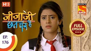Jijaji Chhat Per Hai - Ep 176 - Full Episode - 11th September, 2018