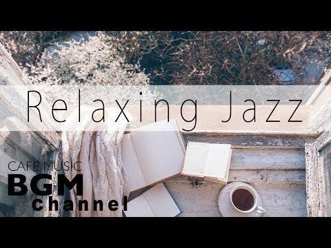 Relaxing Jazz & Bossa Nova Music - Cafe Music For Work