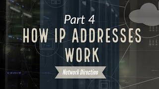 How IP Addresses Work | Network Fundamentals Part 4