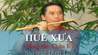 HUẾ XƯA   Nsut Đinh Linh | Điệu Buồn Xứ Huế