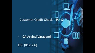 Oracle Customer Credit Check Process – Part 2