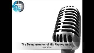 The Demonstration of His Righteousness