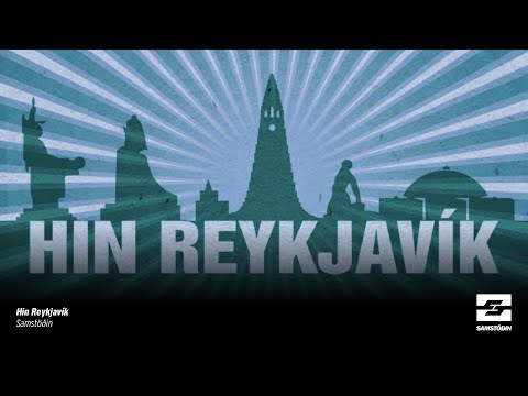 Hin Reykjavík – Upplifun innflytjanda af Íslandi