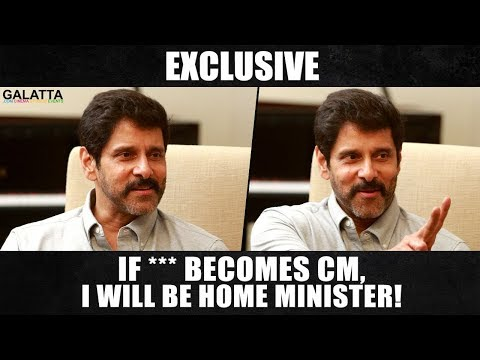 Exclusive   If *** becomes CM, I will be Home Minister! Chiyaan Vikram   Galatta With Aruna