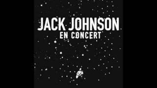 Jack Johnson   Angel & Better Together [live]