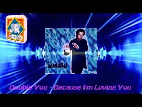 Música Because I'm Loving You