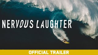 Nervous Laughter feat. Albee Layer, Kai Lenny, Billy Kemper - Official Trailer [4K]