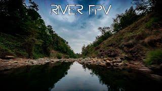 River - FPV