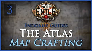 [Outdated] Path of Exile: The Atlas Guide [Part 3] - Map Crafting