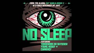 """Jet Life - """"No Sleep"""" (feat. Trademark Da Skydiver, Young Roddy & Curren$y) [Official Audio]"""