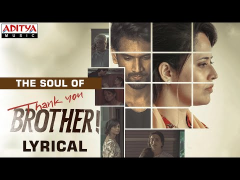 The Soul of Thank You Brother Lyrical Video