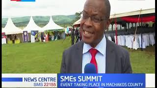Machakos County hosts the SME's summit