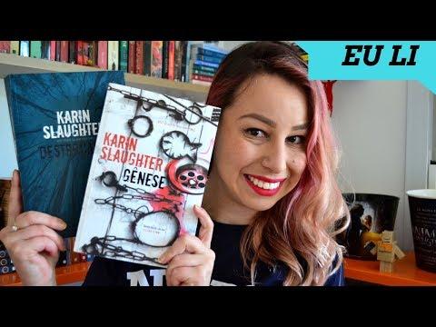 [Eu li] Gênese + Destroçados, de Karin Slaughter
