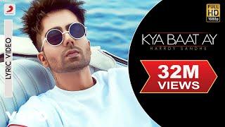 Harrdy Sandhu - Kya Baat Ay | Jaani & B Praak| Official Lyric