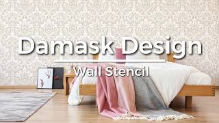 How To Stencil Damask Design On A Feature Wall In Under An Hour!