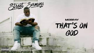Morray - That's On God (Official Audio)