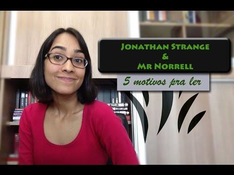 5 motivos pra ler Jonathan Strange & Mr Norrell