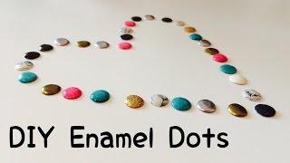 DIY Enamel Dots [tutorial | deutsch]