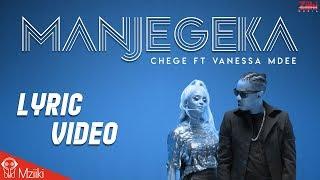 Chege Ft Vanessa Mdee   Manjegeka With Lyrics [SMS Skiza 6082004 To 811] | Ziiki Media