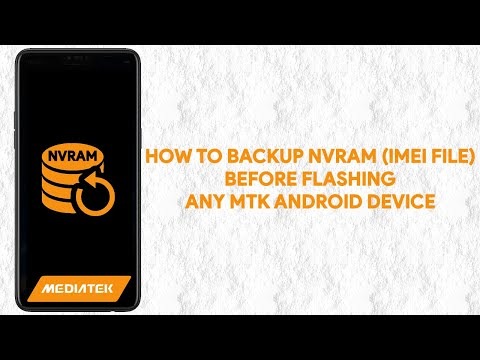 How To Backup NVRAM (IMEI File) Before Flashing Any MTK Android Device - [romshillzz]