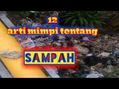 12 ARTI MIMPI TENTANG SAMPAH