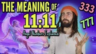 The Meaning of 11:11 (Angel Numbers Explained)