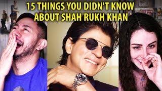 15 THINGS YOU DIDN'T KNOW ABOUT SHAH RUKH KHAN | Reaction!