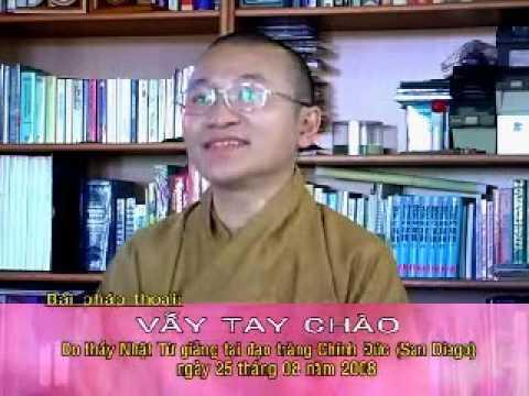 Vẫy tay chào (25/08/2008)