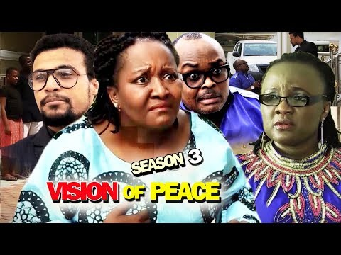 VISION OF PEACE SEASON 3 – Nollywood Movie 2019