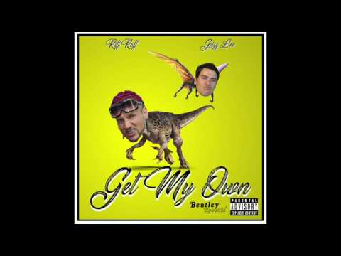 Get My Own - Grizz Lee Ft. Riff Raff(Official Audio)