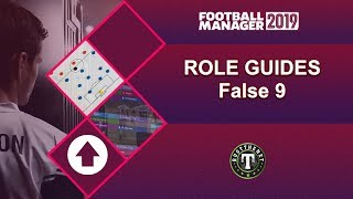 Role Guides - False 9 - Football Manager 2019