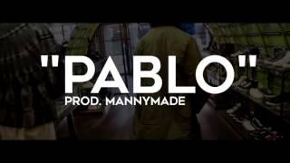 'Pablo' Famous Dex Type Beat (Prod. MannyMade)