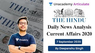 7 September 2020 | UPSE CSE | The Daily Hindu Analysis and Current Affairs by Deepanshu Sir