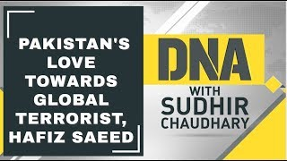 DNA Analysis of Pakistan's love towards Global Terrorist, Hafiz Saeed